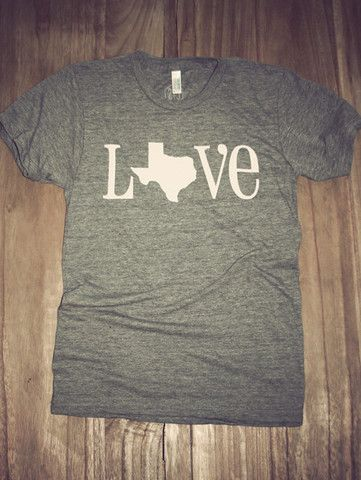 My next purchase!!! Classic State Love Tee- Texas  745b610e8