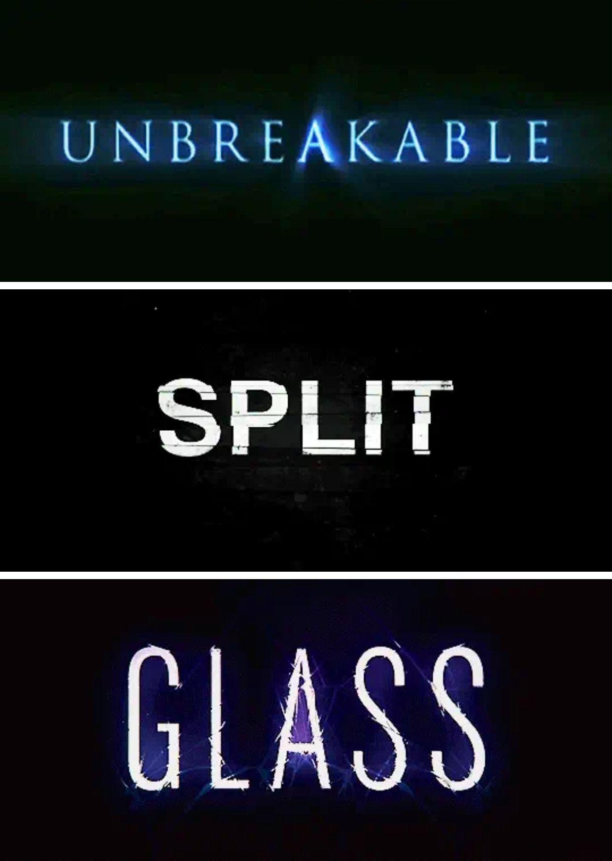 Unbreakable 2000 Split 2016 Glass 2019 Dir M Night Shyamalan Split Movie Comic Movies Unbreakable