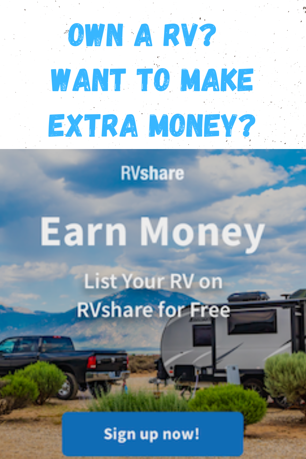 Make Extra Money Renting Out Your Rv Rv Rental Extra Money Rv