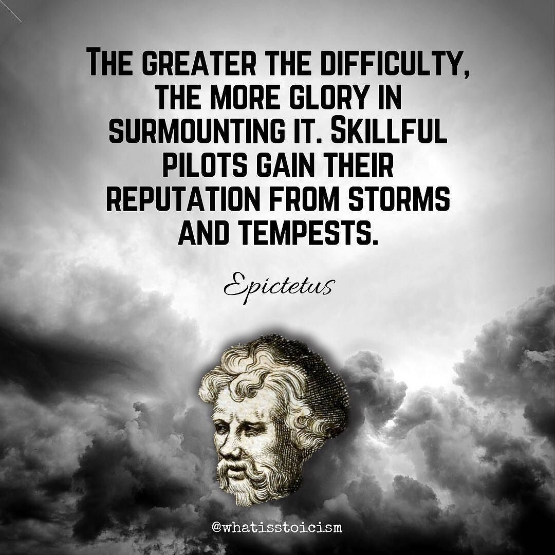 The Obstacle Is The Way Stoicism Epictetus Stoic Quotes Wisdom Quotes Inspirational Quotes Motivation