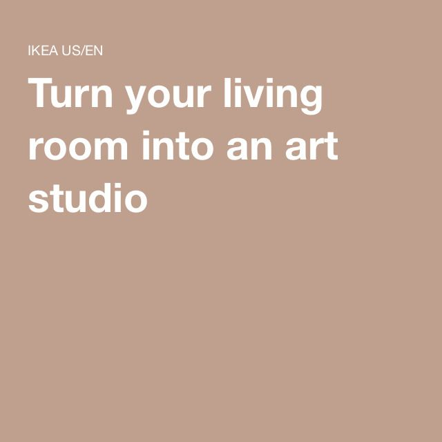 Turn Your Living Room Into An Art Studio