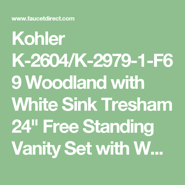 Kohler K-2604/K-2979-1-F69 Woodland with White Sink Tresham 24\