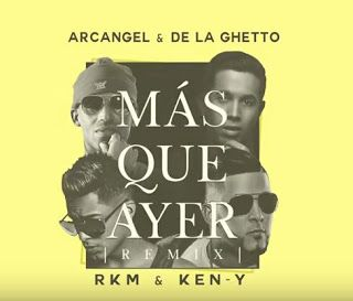 Remix Arcangel Y De La Ghetto Mas Que Ayer Ft R K M Ken Y