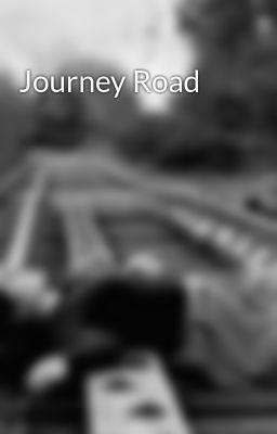 "You should read ""Journey Road"" on #Wattpad. #generalfiction"