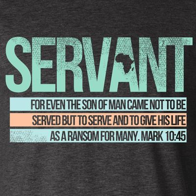 Mission Trip Quotes Interesting Servant 'for Even The Son Of Man Came Not To Be Served But To