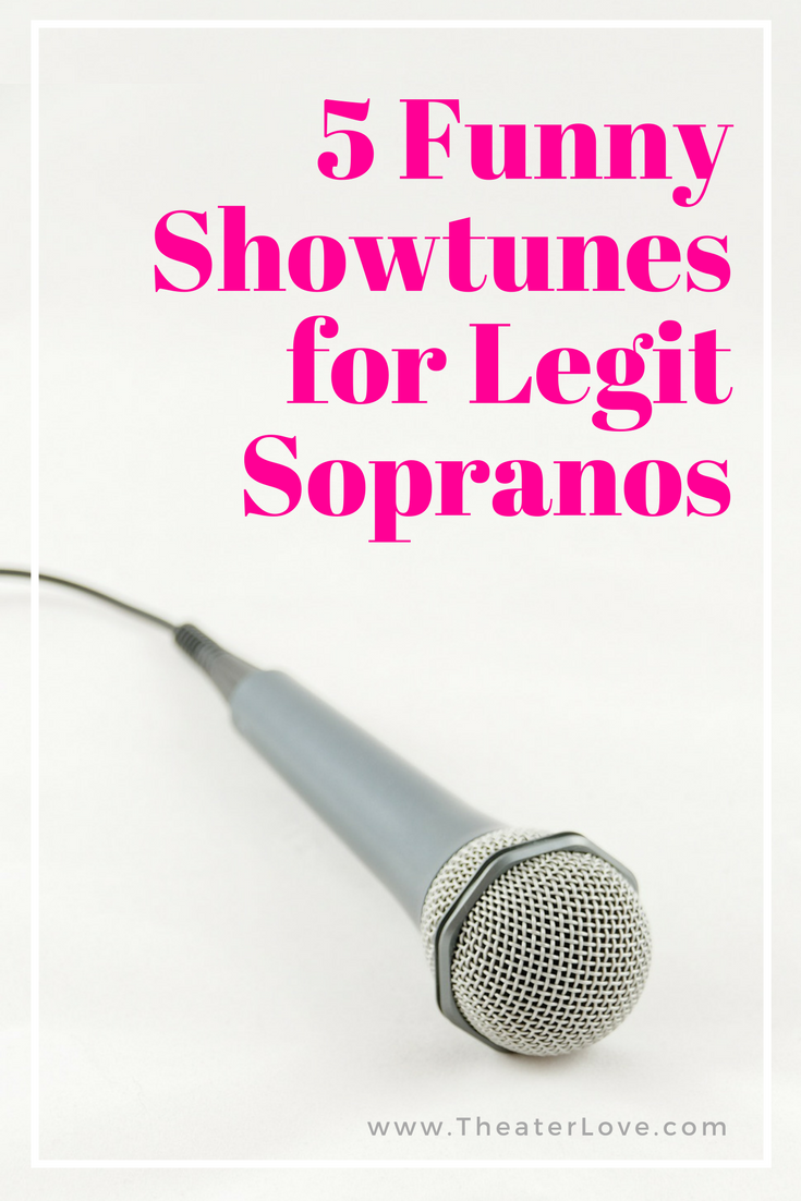 Comedic songs for legit sopranos for musical theater