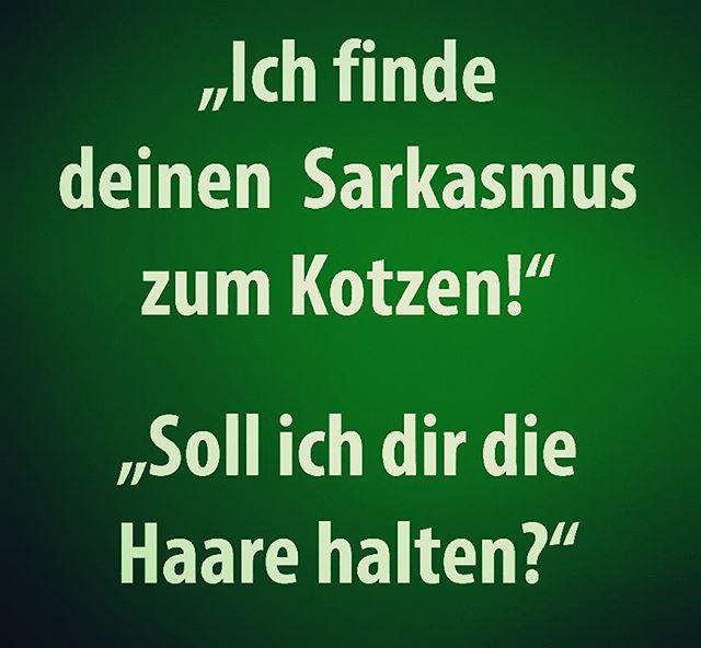 Spr che lustig sarkastisch tag google suche sarkasmus - Lebensmotto lustig ...