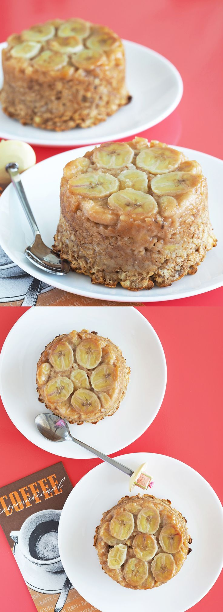 Banana Upside Down Cake Baked Oatmeal ** Instead of sugar and maple syrup use