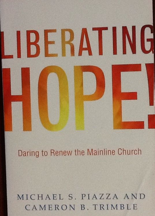 Liberating Hope by Michael Piazza and Cameron Trimble
