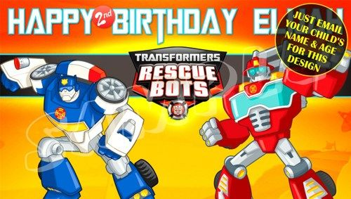 Transformers Rescue Bots Birthday Banner Email Us Childu0027s Name/age