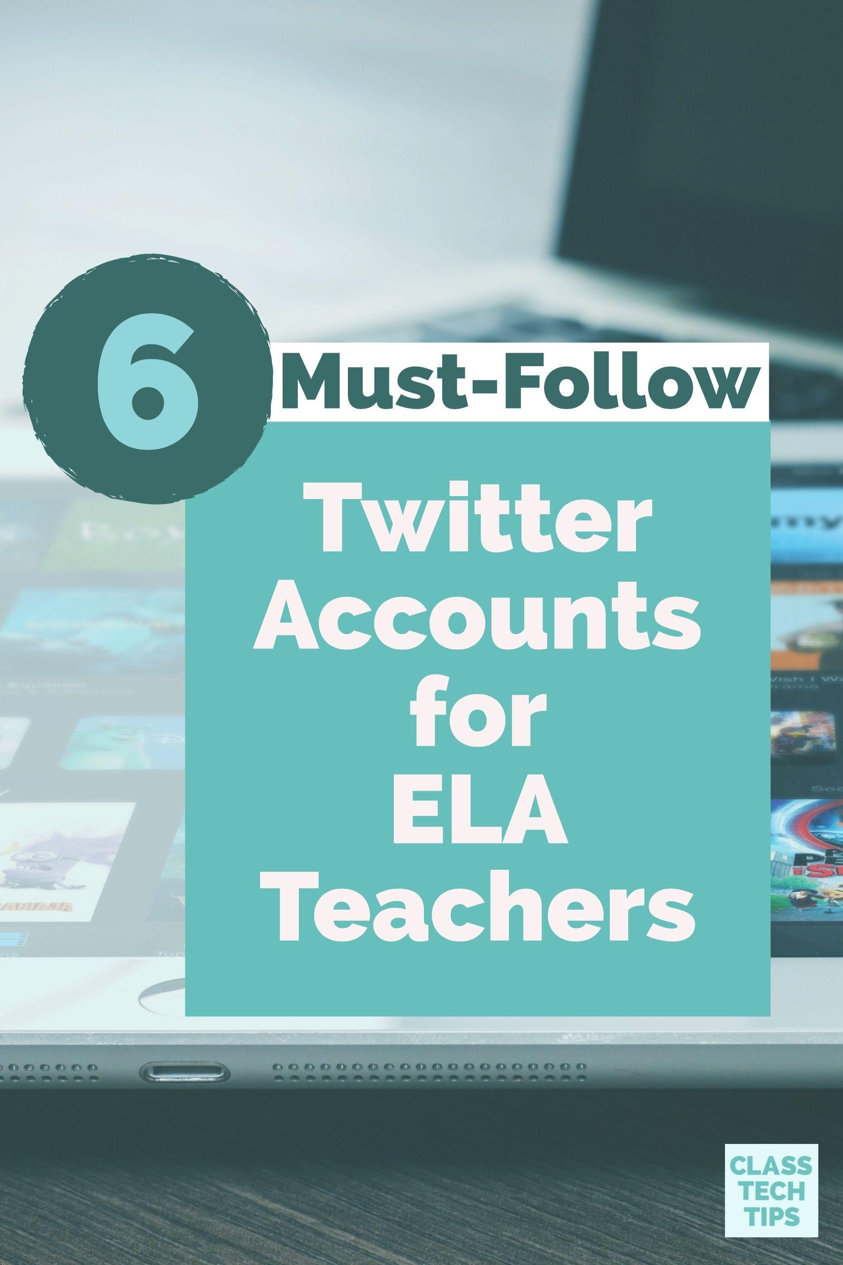 6 MustFollow Twitter Accounts for ELA Teachers Teacher