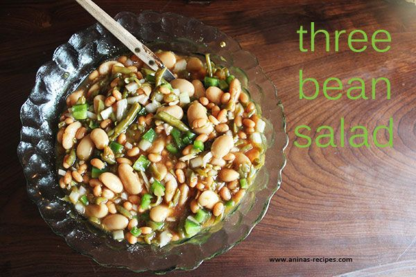 Three Bean Salad Aninas Recipes Recipe Bean Salad Three Bean Salad Bean Salad Recipes