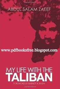 My life with the taliban by abdul salam zaeef free pdf books my life with the taliban by abdul salam zaeef free pdf books fandeluxe Gallery