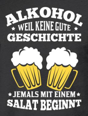 Lustiges Bier Shirt Alkohol Weil Keine Alkohol Lustig Lustig Alkohol