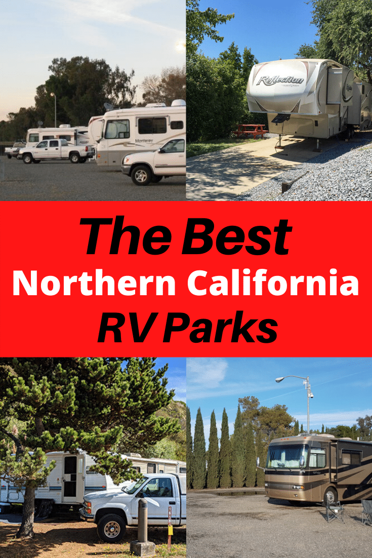 Best Rv Parks In Northern California Top 10 Spots Rv Expertise In 2020 Best Rv Parks Rv Parks And Campgrounds Rv Parks
