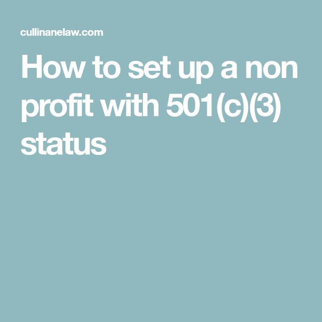 How To Set Up A Non Profit With 501(c)(3) Status