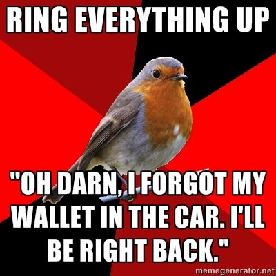 I just don't understand why you would keep your wallet in the car. Have you ever heard of car break-ins?