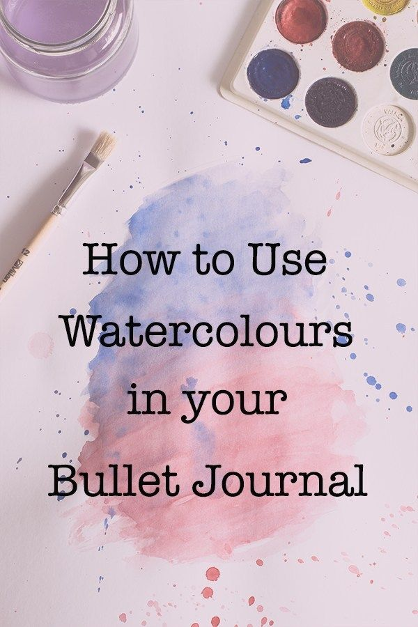 How To Use Watercolours in Your Bullet Journal