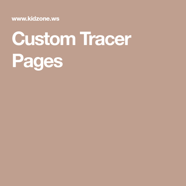 Custom Tracer Pages | Tracing worksheets preschool ...