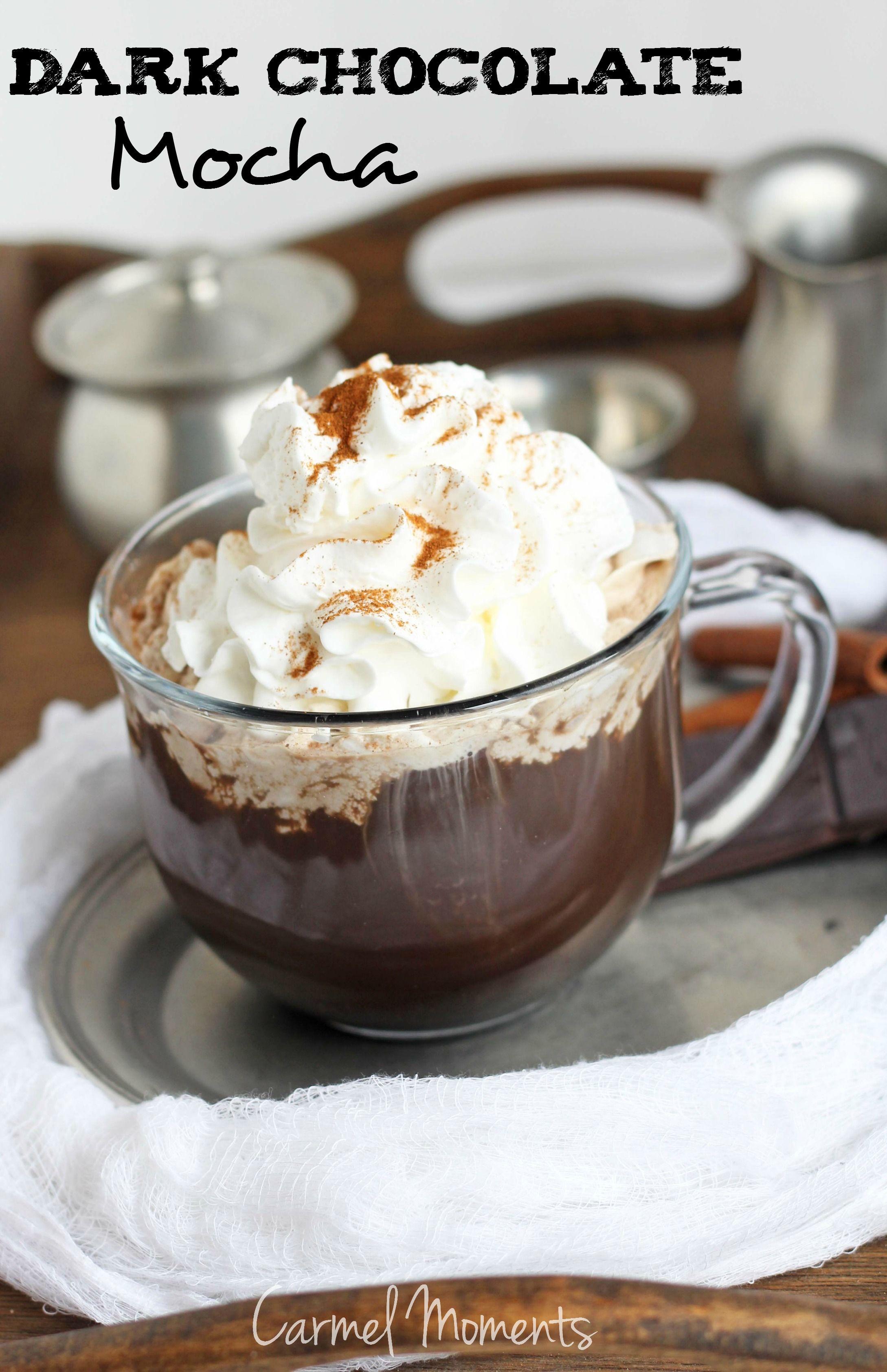 DIY Dark Chocolate Mocha -- Delicious dark chocolate mocha with an easy to make recipe.   carmelmoments.com