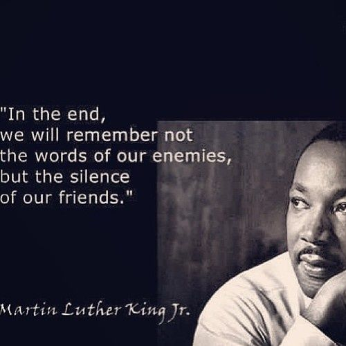 When Silence Is Not Golden King Quotes Wisdom Quotes Martin Luther King Quotes