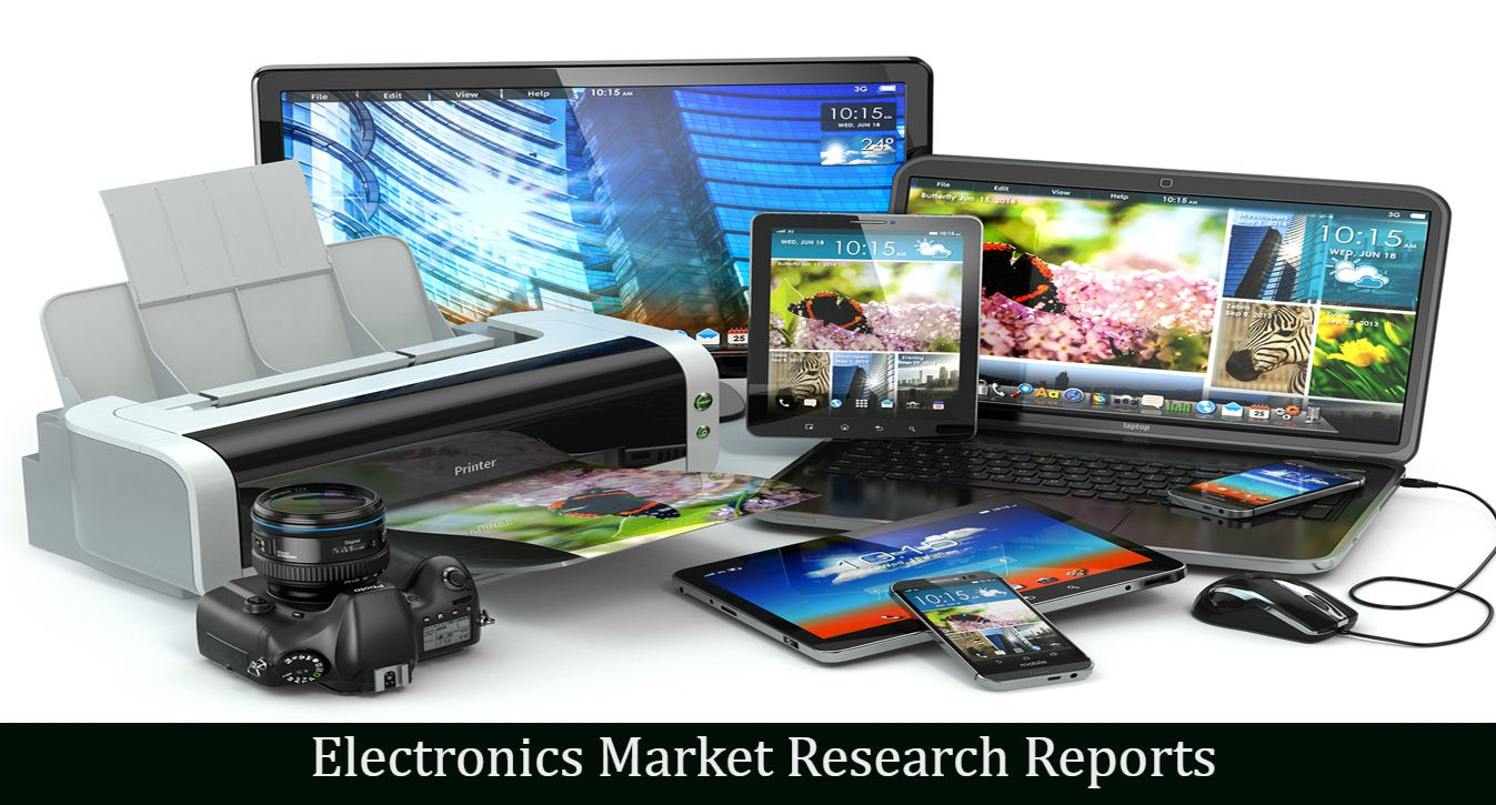 Electronicsmarketresearchreports Include Business Insights Market Ysis New Demands Key Industry Drivers And Forecasts Of Wide Range Electronic