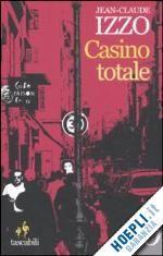 Prezzi e Sconti: #Casino totale  ad Euro 10.00 in #Narrativa #E o