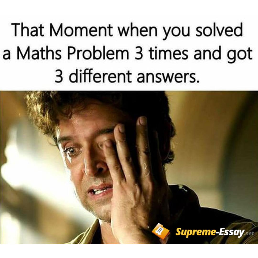 Pin By Kat On Supreme Essay Net Math Memes Funny Math Memes Funny School Memes
