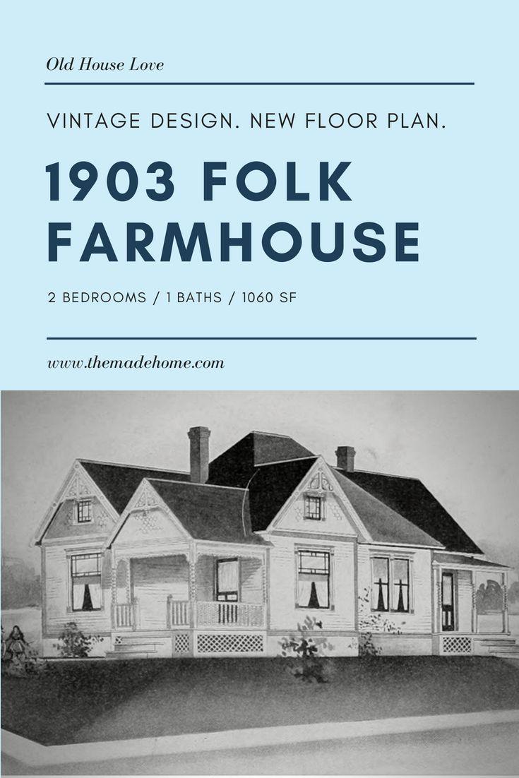 A 1903 Farmhouse House Plan Gets A New Lease On Life In 2020 Victorian House Plans House Plans Farmhouse Farmhouse House