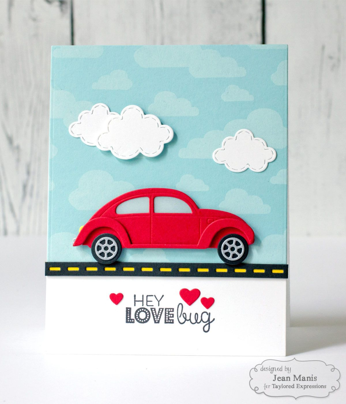 Taylored Expressions Love Bug Right As Rain Birthday Card Craft Kids Cards Diy Valentines Cards