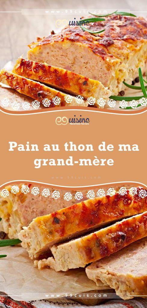 Recette Pain Au Thon : recette, Recettes, Campagne, Montagne