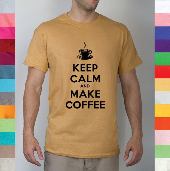Keep Calm And Make Coffee Need My Morning Roast by YourFunnyTees