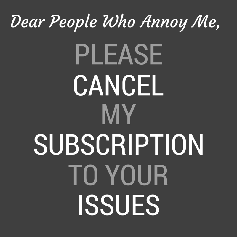 Quotes About People Who Annoy You | Quotes | Quotes, People quotes
