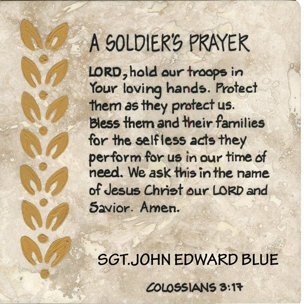 A Soldier's Prayer  | Quotes & Sayings | Teacher prayer, Soldiers