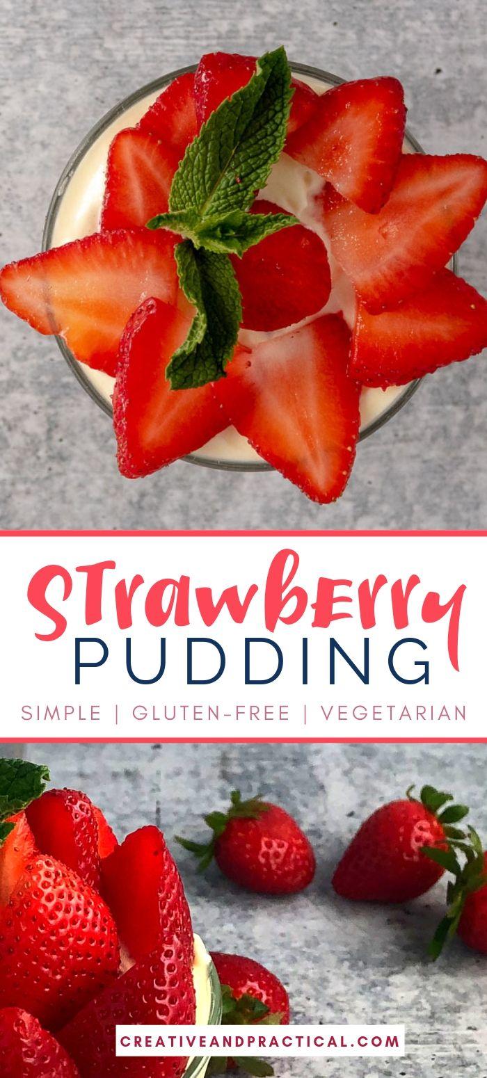 Creamy Strawberry Pudding | Strawberry pudding, Gluten ...