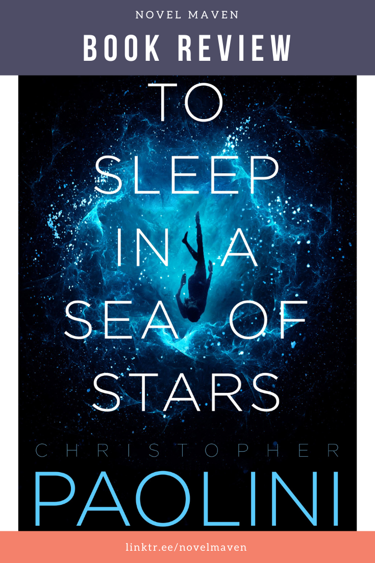 To Sleep In A Sea Of Stars Christopher Paolini In 2020 Sea Of Stars Christopher Paolini Sci Fi Books