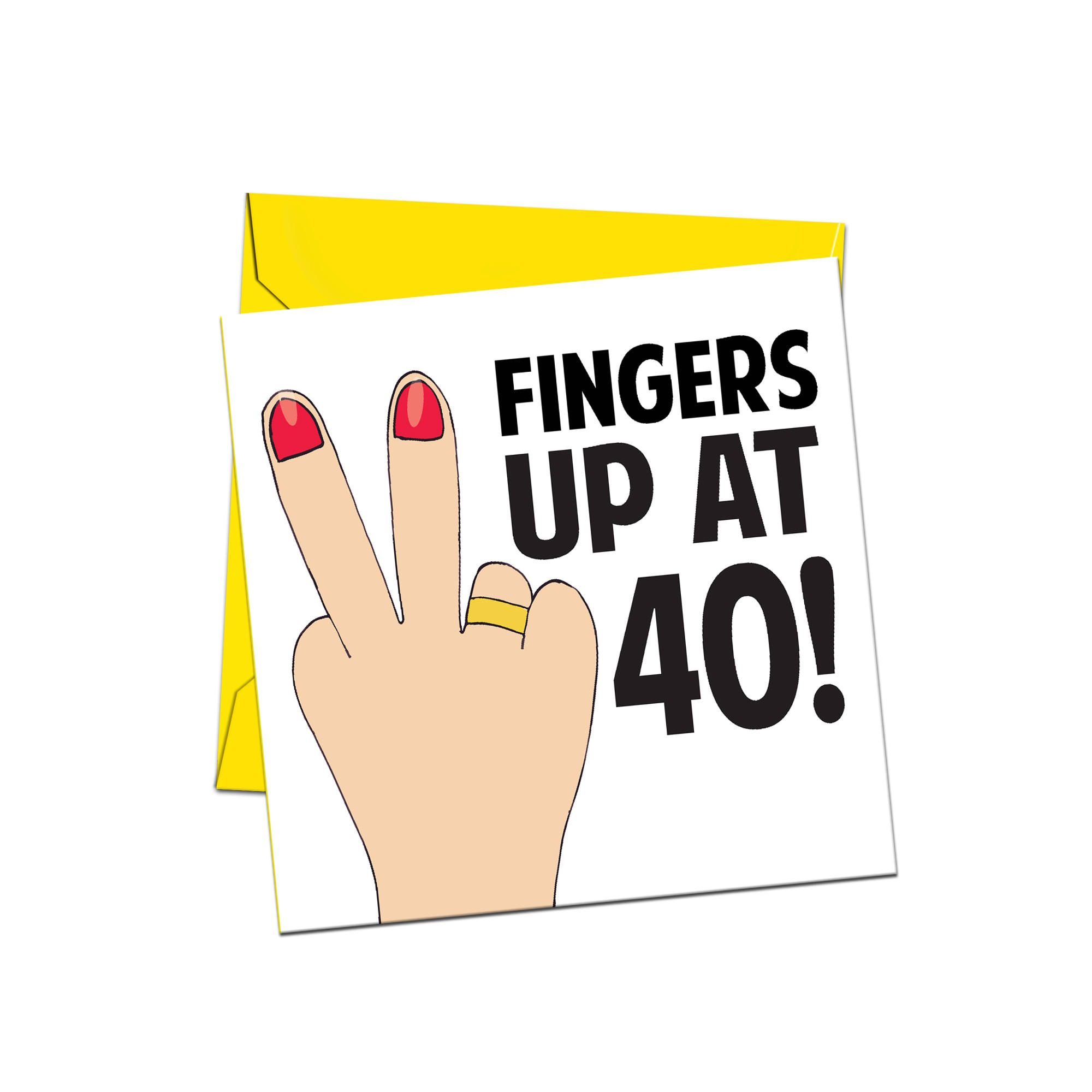 40th Birthday Card Two Fingers at 40 Forty Birthday Card
