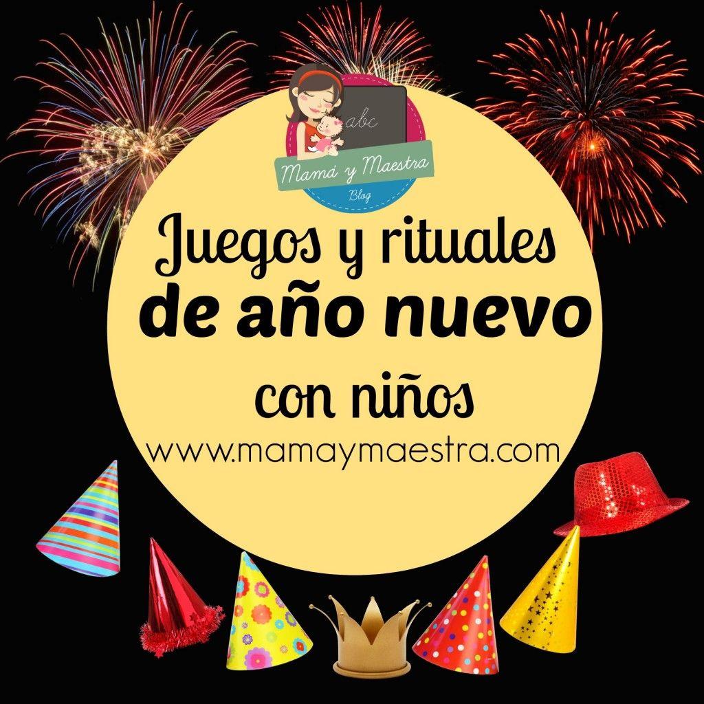 Juegos Y Rituales Para Ano Nuevo Con Ninos Ano Nuevo By Alejandra