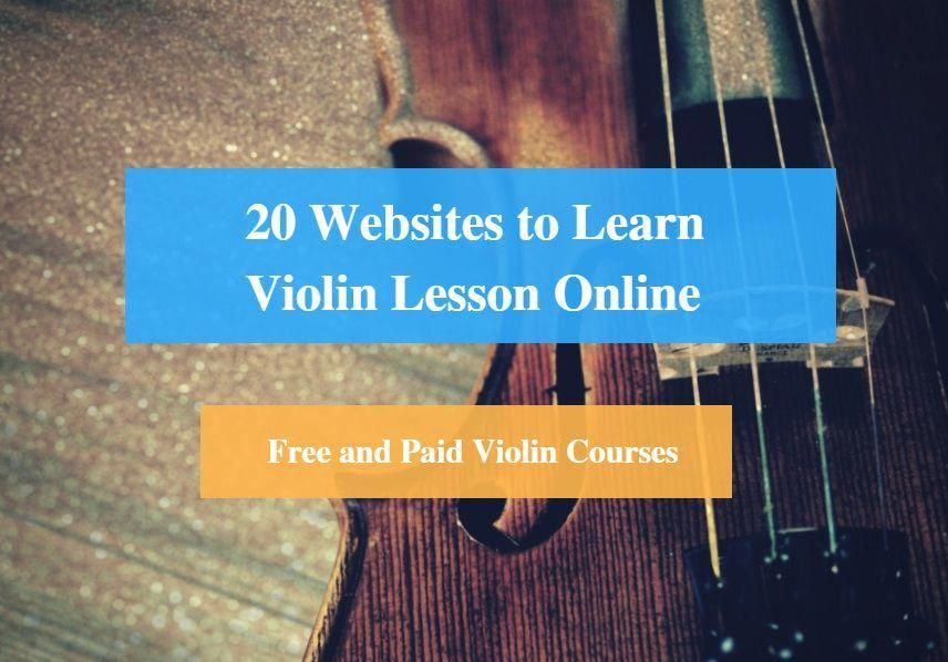 21 Websites to Learn Violin Lesson Online (Free and Paid Violin ...