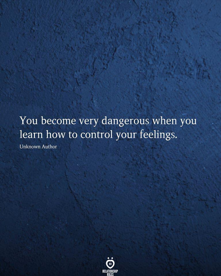 You Become Very Dangerous When You