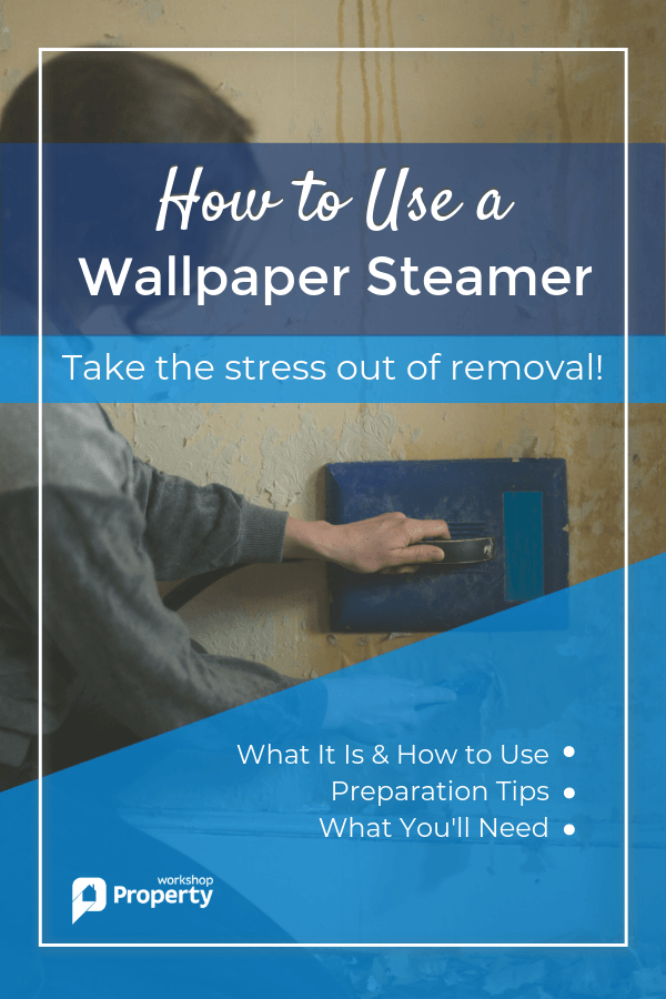How to Use a Wallpaper Steamer Wallpaper steamers