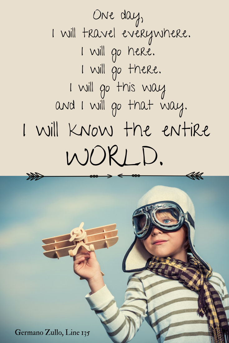 One Day I Will Know The Entire World Family Travel Quotes Best Travel Quotes Travel Quotes Adventure