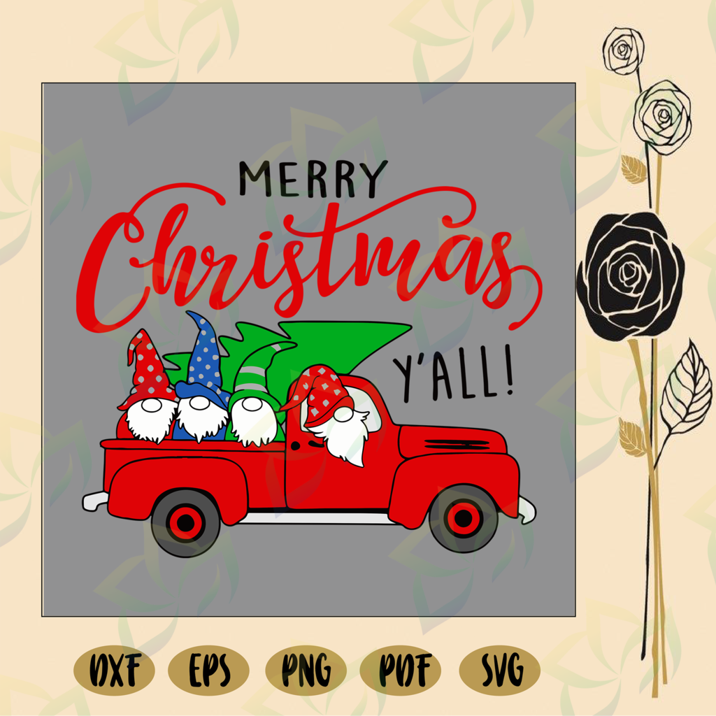 Merry christmas y'all svg, truck tree, gnome christmas