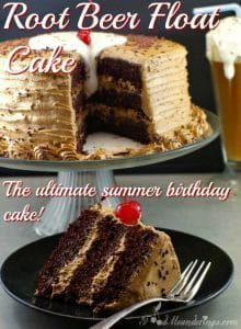 Root Beer Float Cake Root beer float cake - the ultimate summer birthday cake! This cake tastes just like a root beer float!