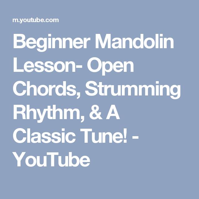 Beginner Mandolin Lesson Open Chords Strumming Rhythm A Classic