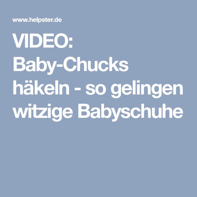 Video Baby Chucks Häkeln So Gelingen Witzige Babyschuhe