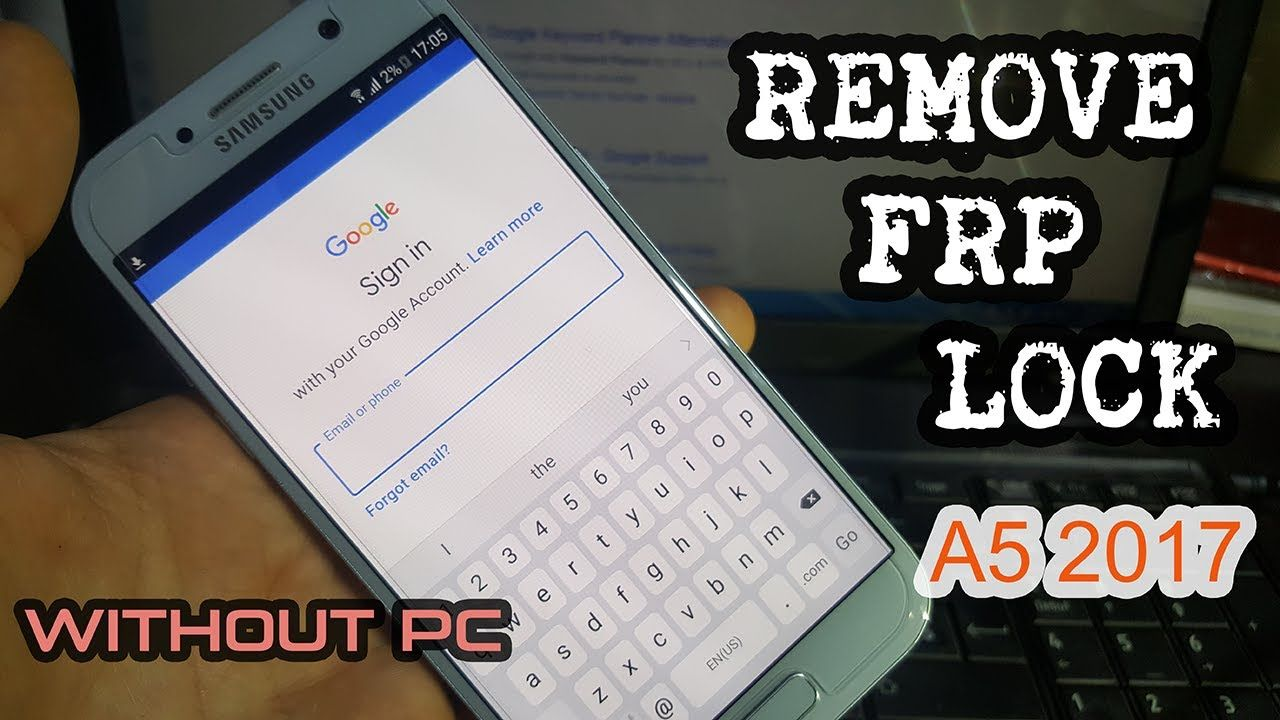 Google Account Frp Lock Bypass Samsung A5 2017 U2 Without Pc On Android Version 6 0 1 Samsung Android Phone Android