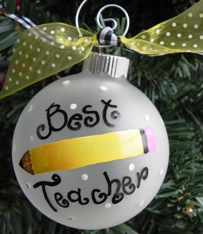 Hand Painted Christmas Ornament  Best Teacher $1200, Via Etsy