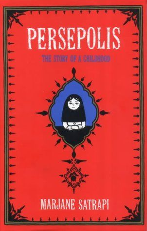 Persepolis: The Story of an Iranian Childhood - Marjane Satrapi