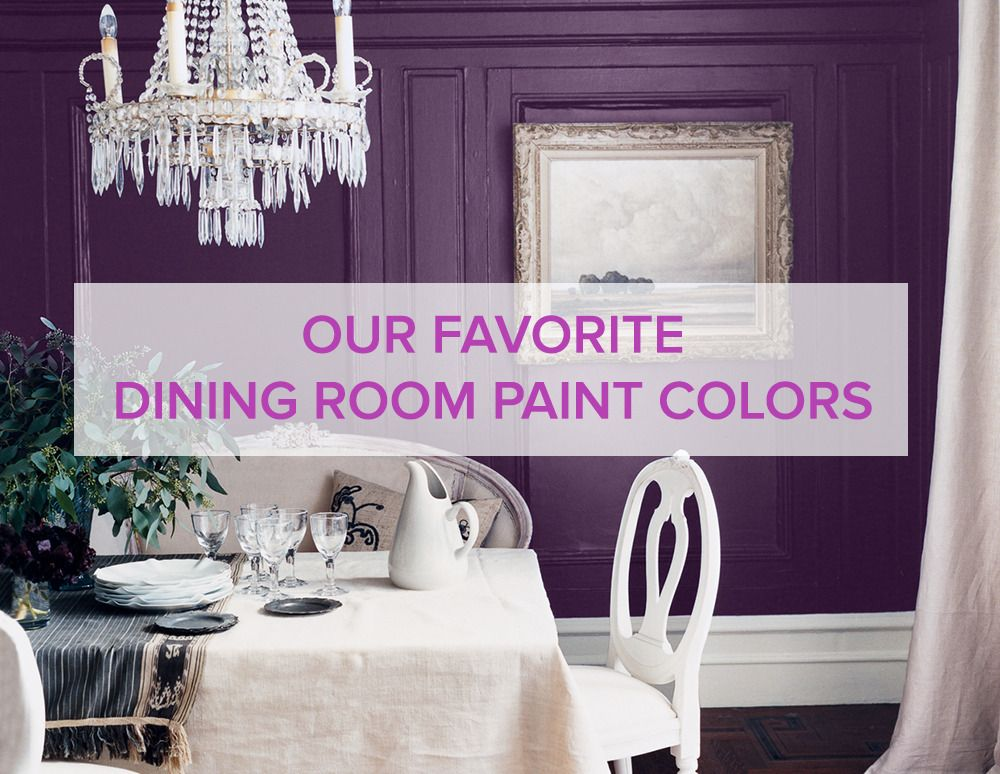 our favorite dining room paint colors | Dining room paint, Dining ...